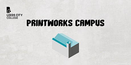 Printworks Holiday Campus tours tickets