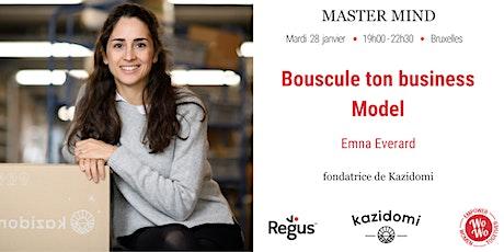 Master Mind- Bouscule ton Business Model tickets