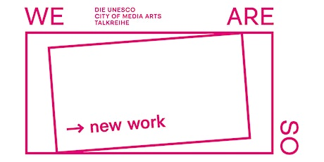 "WE ARE SO new work + FILMSCREENING ""AUGENHÖHE WEGE"" tickets"