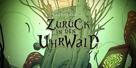 """Wummerland präsentiert """"Zurück in den Uhrwald 7"""" Tickets"""