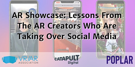 AR Showcase: Lessons From The AR Creators Who Are Taking Over Social Media tickets