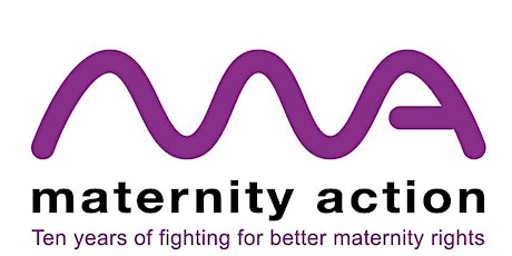 Maternity Action's Tenth Anniversary Celebrations tickets