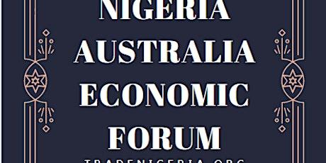 NIGERIA-AUSTRALIA ECONOMIC FORUM tickets