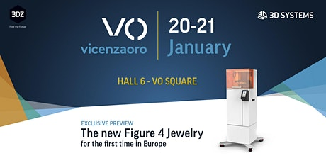 VicenzaOro: meet the new Figure 4 Jewelry by 3D Systems tickets