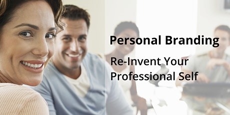 Personal Branding: Re-invent your professional self tickets
