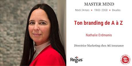 Master Mind - Ton branding de A à Z - Nathalie Erdmanis - Bruxelles tickets