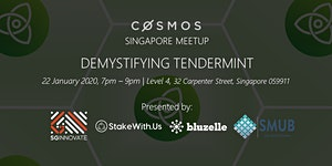 Cosmos Singapore Meetup: Demystifying Tendermint Core...