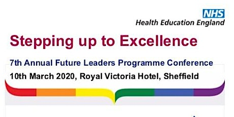 Stepping Up to Excellence: 7th Future Leaders Annual Conference tickets