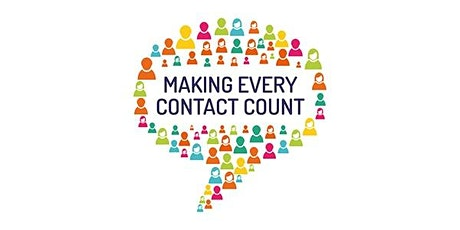 Making Every Contact Count (MECC) - Part 2 tickets