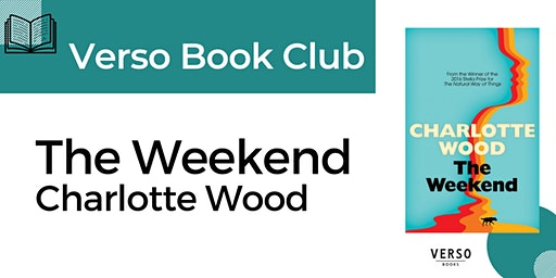 Verso Book Club - 'The Weekend'