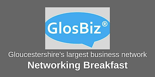 GlosBiz® Networking Breakfast: Tuesday 11 February, 2020. 7.30-9.15am. Ellenborough Park, Cheltenham