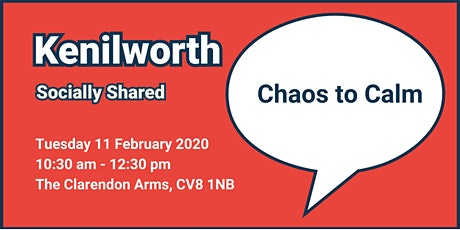 Kenilworth Socially Shared - Chaos to Calm tickets