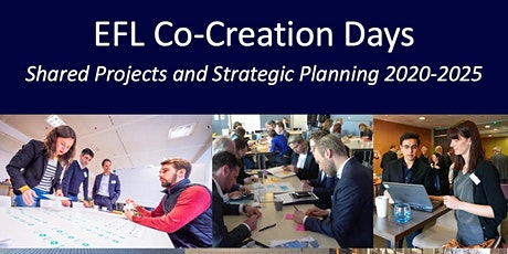 EFL Co-Creation Days: Shared projects and Strategic Planning 2020-2025 tickets