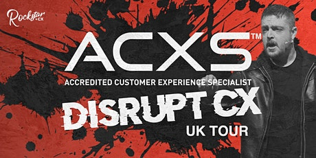GLASGOW - Accredited Customer Experience Specialist (ACXS) tickets