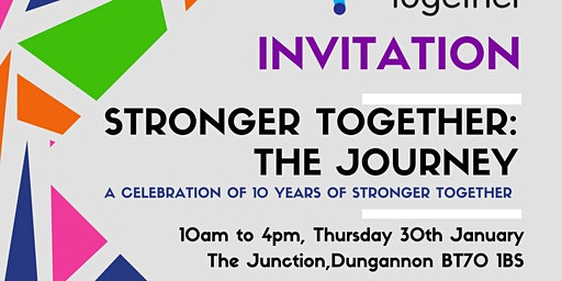 Stronger Together 10th  Anniversary Conference