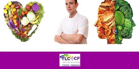 TLC4CF - Cooking Demo for Cystic Fibrosis tickets