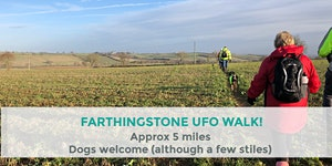 FARTHINGSTONE UFO WALK | 5 MILES | MODERATE | NORTHANTS