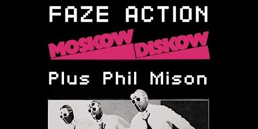 MOSKOW DISKOW X FAZE ACTION