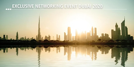 EXCLUSIVE NETWORKING EVENT DUBAI 2020 tickets
