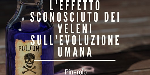 L'EFFETTO SCONOSCIUTO DEI VELENI SULL' EVOLUZIONE UMANA