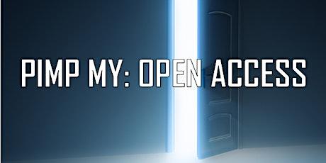 Pimp My: Open Access tickets
