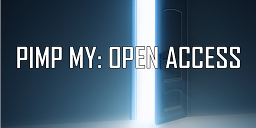 Pimp My: Open Access