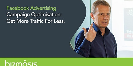 Facebook Campaign Optimisation. How To Get More Traffic For Less tickets