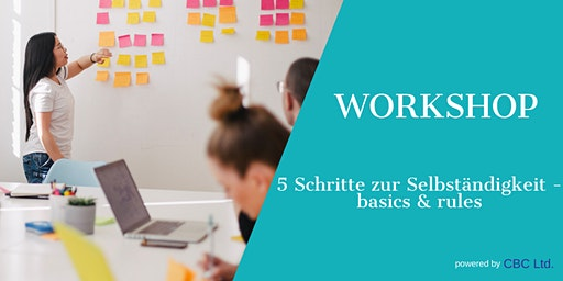 WORKSHOP 5 Schritte zur Selbständigkeit