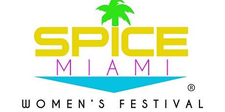 SPICE MIAMI | Women's Festival tickets