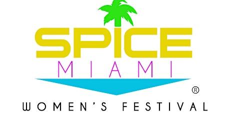 SPICE MIAMI | Women's Festival entradas