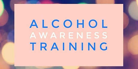 Alcohol Awareness Training for Professionals tickets