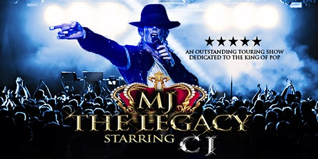 MJ The Legacy - Starring CJ tickets