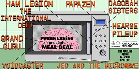 Fresh Lenins presents MEAL DEAL tickets