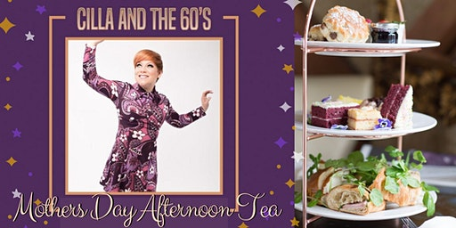Cilla & the 60s Mother's Day Afternoon Tea