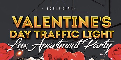 BIRMINGHAM'S Exclusive Valentines Traffic Light Lux Apartment Party tickets