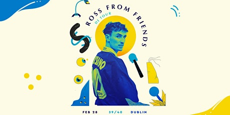 Ross From Friends - Dublin tickets