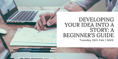 Developing Your Idea into a Story: A beginner's guide tickets