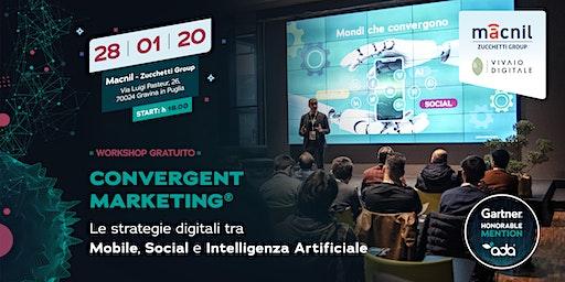 Gravina in Puglia - Workshop sul Convergent Marketing®