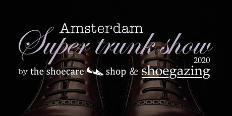 Amsterdam Super Trunk Show 2020 tickets