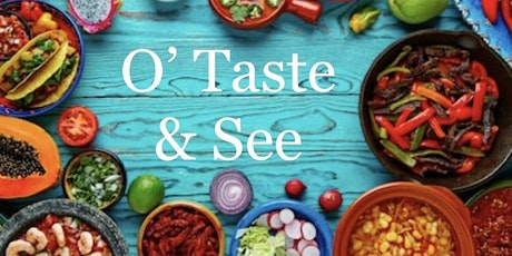 O taste & See tickets