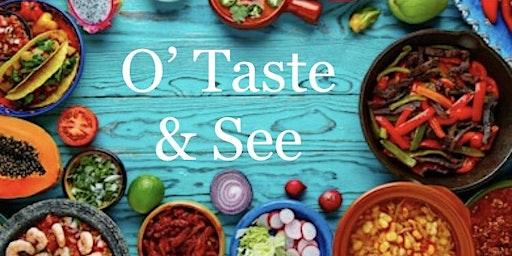 O taste & See