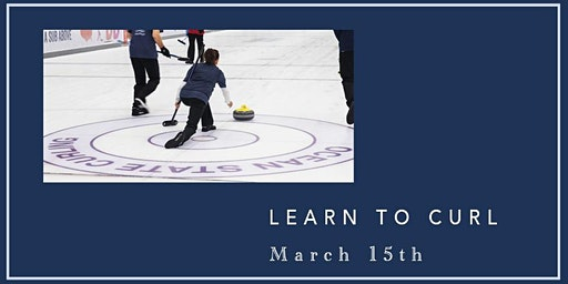 Learn to Curl Sunday 3/15 - 12:15pm-2:15pm