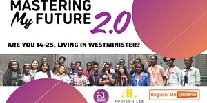 Mastering My Future Programme - February 2020