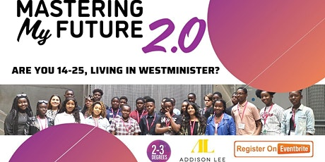 Mastering My Future Programme - February 2020 tickets