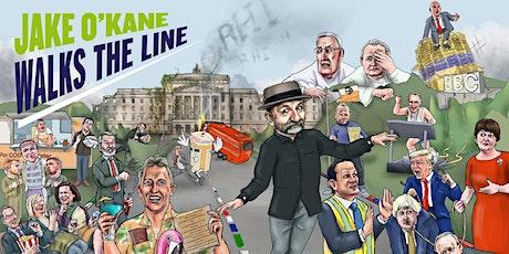 RESCHEDULED Jake O'Kane: Walks The Line tickets