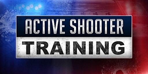 Active Shooter / Emergency Planning Workshop