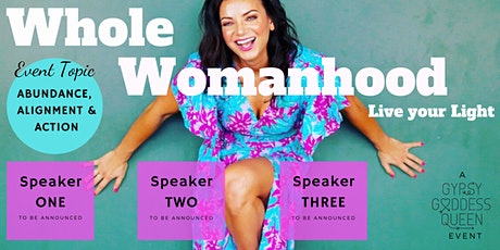 A Whole Womanhood Event: Abundance, Alignment and Action. tickets