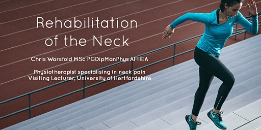 The Neck: Clinical Rehabilitation-25-26 April 2020- Birmingham