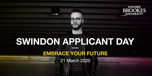 Oxford Brookes Applicant Day - Swindon - 21 March 2020