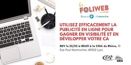 [Lyon] Utilisez efficacement la publicité en ligne pour gagner en visibilité et en développer votre CA billets